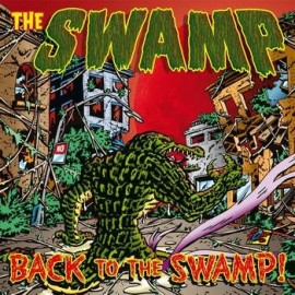 SWAMP (the) : LP+DVD Back To The Swamp