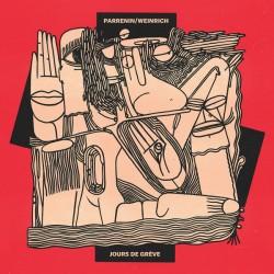 PARRENIN Emmanuelle / WEINRICH Detlef : LP Jours de Grève