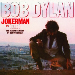 "DYLAN Bob : 12""EP Jokerman / I And I Remixes"