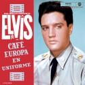 PRESLEY Elvis : LPx2 Café Europa en uniforme
