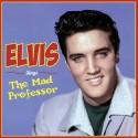 PRESLEY Elvis : LP Elvis Sings the Mad Professor