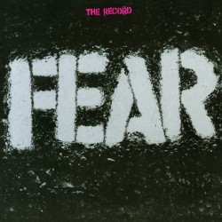 "FEAR : LP+7"" The Record"