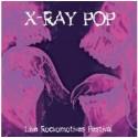 X RAY POP : LP+CD Live Aux Rockomotives