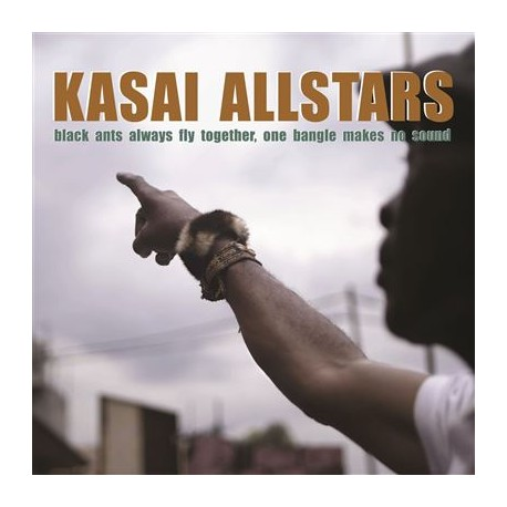 KASAI ALLSTARS : LP Black Ants Always Fly Together, One Bangle Makes No Sound