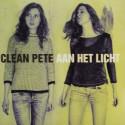 CLEAN PETE : LP+CD Aan Het Licht