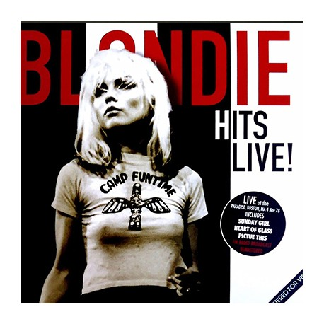 BLONDIE : LP Hits Live!