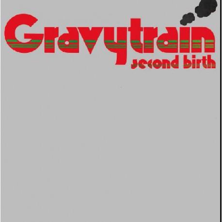 GRAVY TRAIN (the) : LP Second Birth