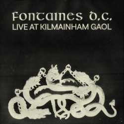 FONTAINES D.C. : LP Live at Kilmainham Gaol