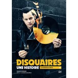 DORDOR Francis : Book Disquaires, Une Histoire – La Passion Du Vinyle