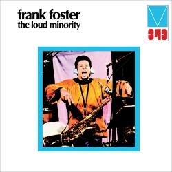 FOSTER Frank : LP The Loud Minority