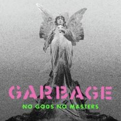 GARBAGE : LP No Gods No Masters