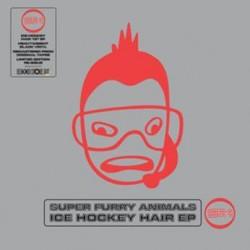 "SUPER FURRY ANIMALS : 12""EP Ice Hockey Hair"