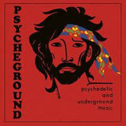 PSYCHEGROUND GROUP (the) : LP Psychedelic And Underground Music