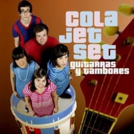 COLA JET SET : LP Guitarras Y Tambores
