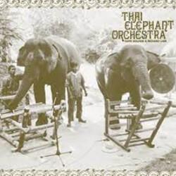 ELEPHANT ORCHESTRA (the) : LP Thai Elephant Orchestra