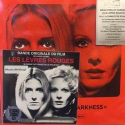 """DE ROUBAIX François : LP+7""""EP Daughters Of Darkness - Les Lèvres Rouges"""