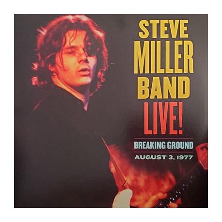 STEVE MILLER BAND : LPx2 Live! Breaking Ground: August 3, 1977