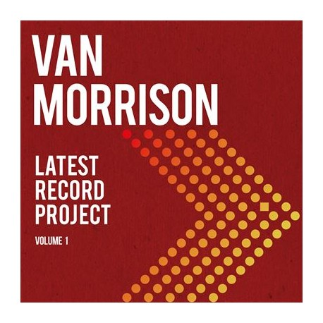 VAN MORRISON : LPx3 Latest Record Project Volume 1