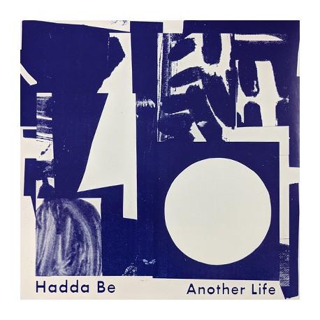 HADDA BE : LP Another Life