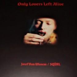 SQURL / VAN WISSEM Jozef : LP Only Lovers Left Alive