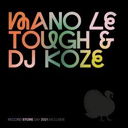 """MANO LE TOUGH / DJ KOZE : 12""""EP Pompeii"""