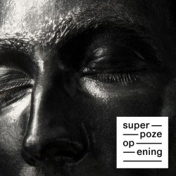 SUPERPOZE : LP Opening