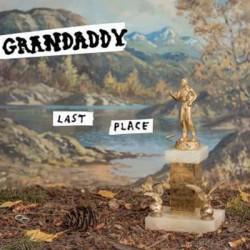 GRANDADDY : LP Last Place