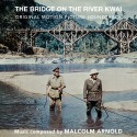 ARNOLD Malcom : CD The Bridge On The River Kwai