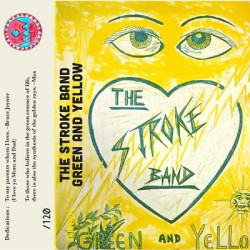STROKE BAND  (the) : K7 Green And Yellow