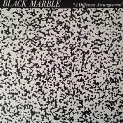 BLACK MARBLE : LP A Different Arrangement