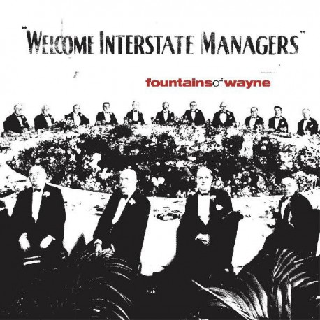 FOUNTAINS OF WAYNE : LPx2 Welcome Interstate Managers