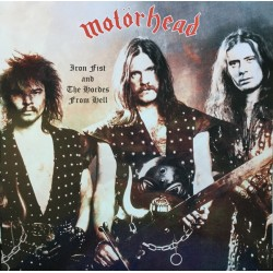 MOTÖRHEAD : LP Iron Fist And The Hordes From Hell