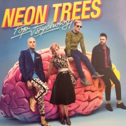 NEON TREES : LP Pop Psychology