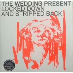 WEDDING PRESENT (the) : LP+CD Locked Down And Stripped Back
