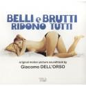 DELL'ORSO Giacomo : CD Belli E Brutti Ridono Tutti