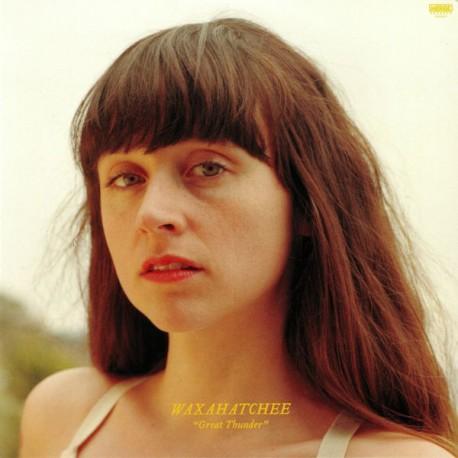 WAXAHATCHEE : LP Great Thunder