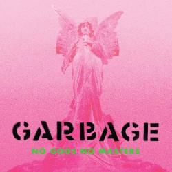 GARBAGE : LP No Gods No Masters (green)