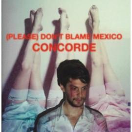 (PLEASE) DON'T BLAME MEXICO : Concorde