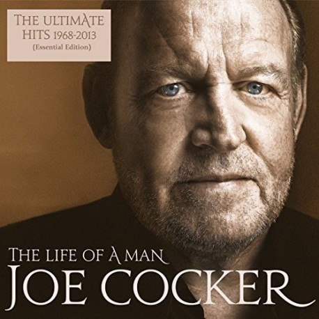COCKER Joe : LPx2 The Life Of A Man - The Ultimate Hits 1968-2013