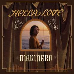 MARINERO : LP Hella Love