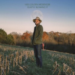 HISS GOLDEN MESSENGER : LP Quietly Blowing It (colored)