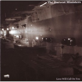 HARVEST MINISTERS (the) : CDEP Love Will Call On You