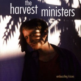 HARVEST MINISTERS (the) : CDEP Embezzling Kisses