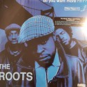 ROOTS (the) : LPx3 Do You Want More?!!!??!