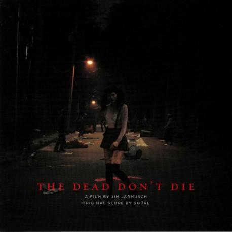SQURL : LP The Dead Don't Die