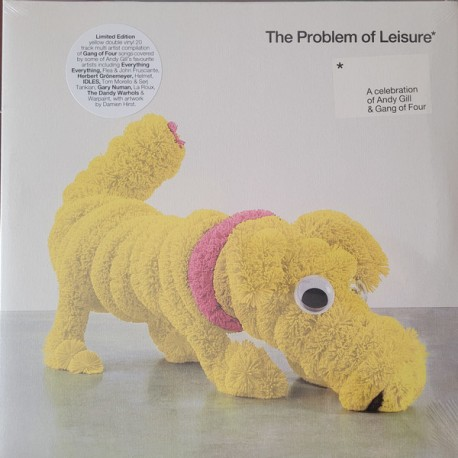 GANG OF FOUR : LPx2 The Problem Of Leisure - A Celebration Of Andy Gill & The Gang Of Four