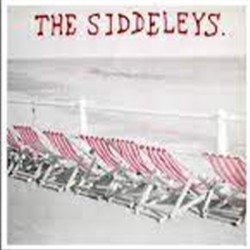 SIDDELEYS (the) : Sunshine Thuggery