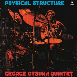 OHTSUKA George : LP Physical Structure