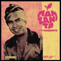 MANZANITA Y SU CONJUNTO : LP Trujillo - Perú 1971-1974