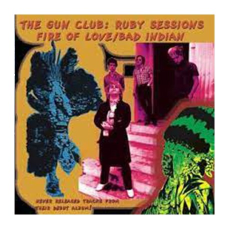 GUN CLUB (the) : Ruby Sessions